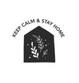 stay at home stay safe logos vector image