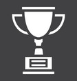 trophy cup solid icon winner and award vector image