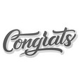 hand drawn lettering congrats with shadow vector image vector image