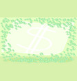 money notes green background vector image vector image
