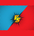 versus fighting background concept vector image vector image