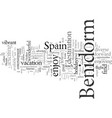 enjoy a fabulous holiday in benidorm spain vector image vector image