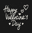 happy valentines day calligraphy phrase vector image vector image