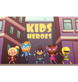 Kids Superheroes Cartoon vector image vector image