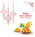 makar sankranti wallpaper with colorful kite for vector image vector image