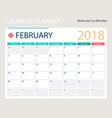 february 2018 calendar or vector image vector image
