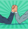 pop art businessman hands armwrestling vector image