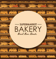 bakery shelf with bread in supermarket big choice vector image vector image