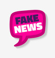 fake news speech bubble on a white background vector image