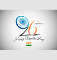 india republic day 26 january design image vector image