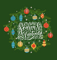 christmas wreath with lettring quote for greeting vector image vector image