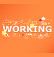creative working word lettering typography vector image