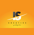 is i s letter modern logo design with yellow vector image vector image