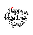 the inscription is valentines day calligraphy vector image
