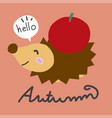 hello autumn porcupine and red apple cartoon vector image vector image
