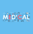 medical word thin line with vector image vector image