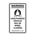 Unauthorized parking sign wheel clamping notice