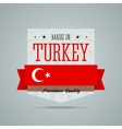 Made in Turkey badge vector image vector image