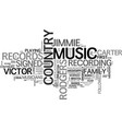 a history of country music text word cloud concept vector image vector image