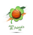Happy st patricks day and basketball ball