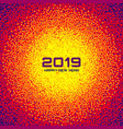 new year 2019 card background christmas circle vector image vector image