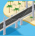 bridge urban infrastructure is isometric vector image