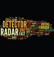 the benefits of radar detector text background vector image vector image