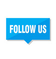 follow us price tag vector image vector image