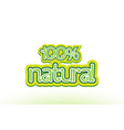 100 natural word text logo icon typography design vector image