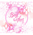 best wishes watercolor imitation background vector image