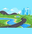 flat road to city near river green landscape and vector image