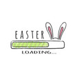 progress bar with inscription - easter loading vector image vector image