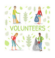 volunteers gathering garbage and plastic waste for vector image vector image