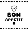 cute hand drawn card for cafe with bon appetit vector image vector image