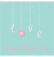 Hanging word love with button Dash line Love card vector image vector image