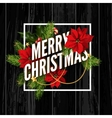 Merry Christmas greeting card on black wooden vector image