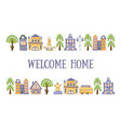 welcome home banner template with cute hand drawn vector image vector image