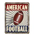 american football vintage rusty metal sign