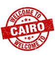 welcome to cairo red stamp vector image vector image