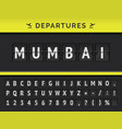 airport flip board flight departure mumbai vector image vector image