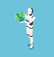 isometric ai robot holding world or earth vector image vector image