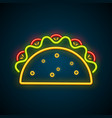 traditional mexican taco advertising neon sign vector image vector image