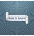 Back to School scroll realistic Ribbon vector image