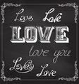 LOVE lettering on chalkboard background vector image vector image