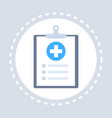 medical history or report note paper clipboard vector image vector image