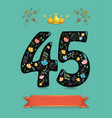 glared floral number fourty five with golden crown vector image