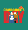 grandparents day grandmother and grandfather vector image vector image
