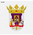 emblem of seville city of spain vector image vector image