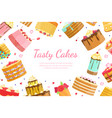 tasty cakes banner template bakery shop sweet vector image vector image