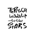 through hardship to the stars hand drawn vector image vector image